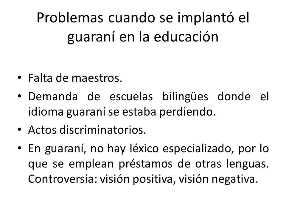 Problemas cuando se implantó el guaraní en la educación
