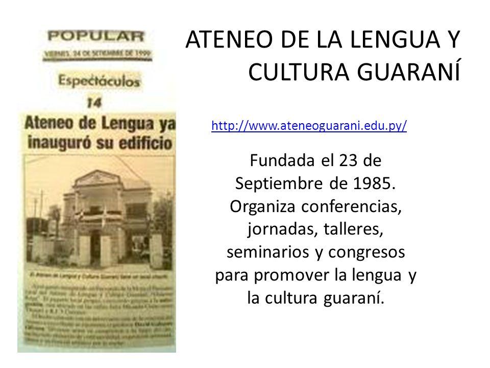 ATENEO DE LA LENGUA Y CULTURA GUARANÍ