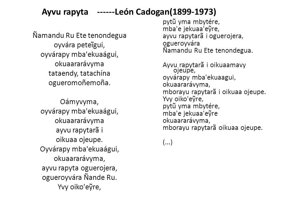 Ayvu rapyta ------León Cadogan(1899-1973)