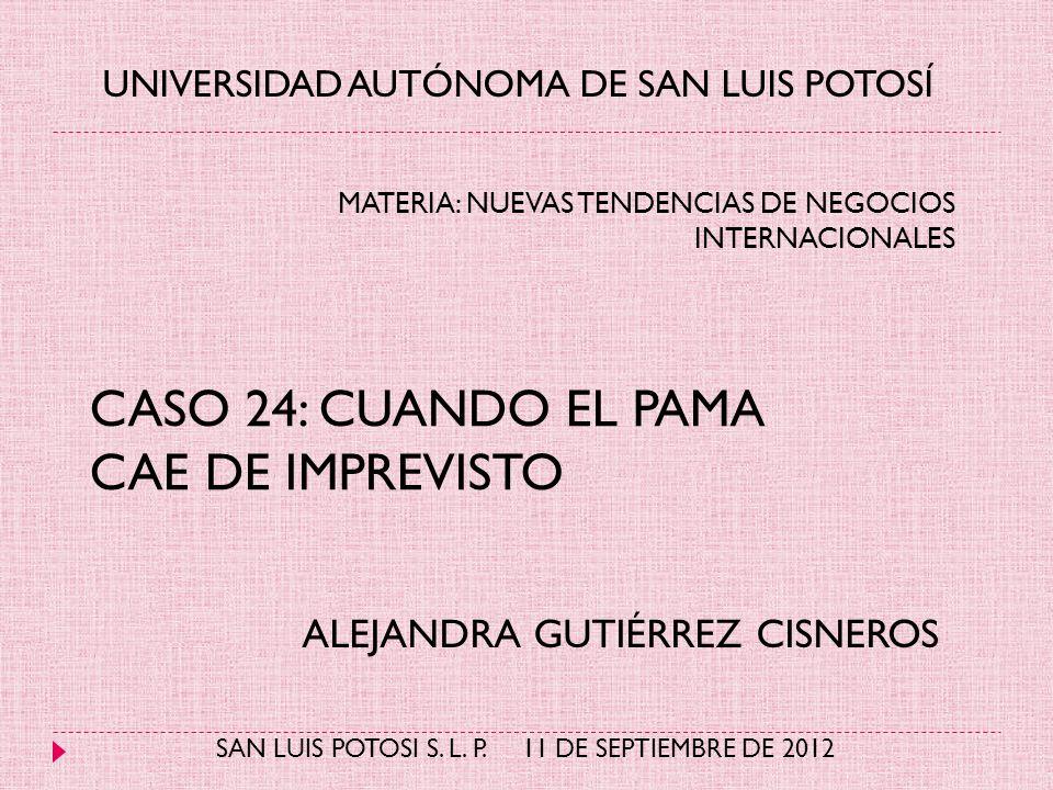 CASO 24: CUANDO EL PAMA CAE DE IMPREVISTO