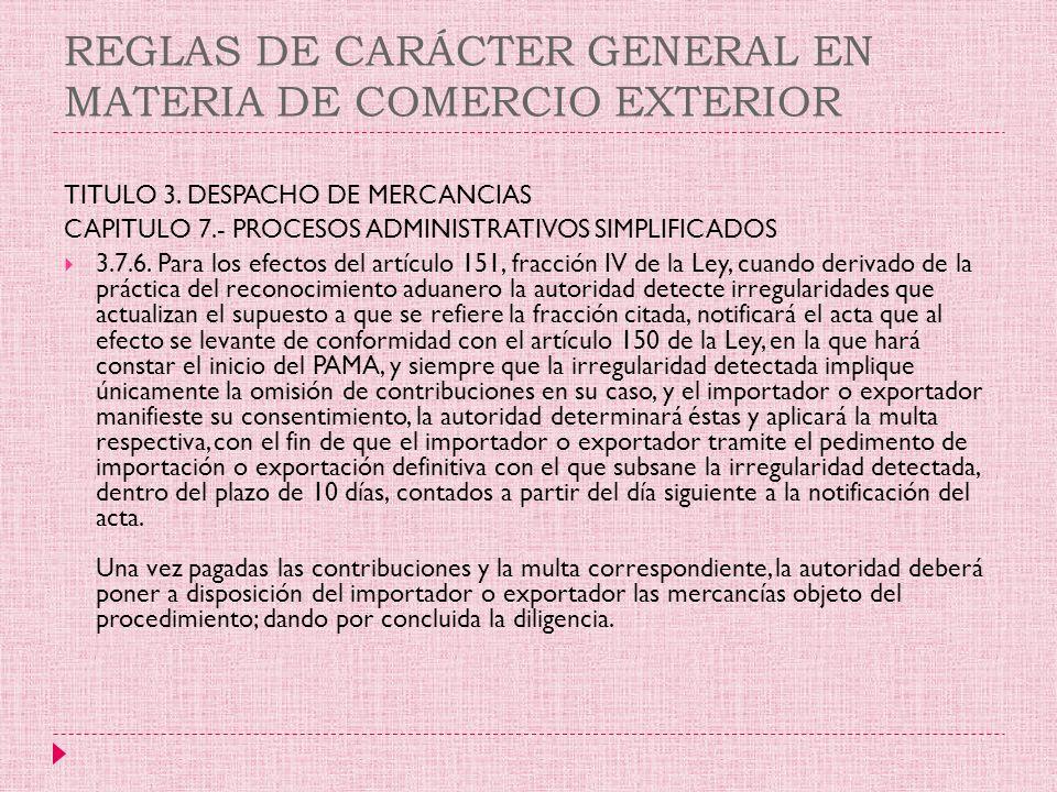 REGLAS DE CARÁCTER GENERAL EN MATERIA DE COMERCIO EXTERIOR