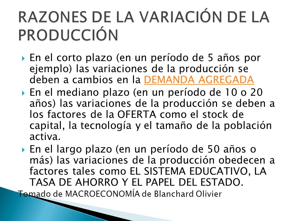RAZONES DE LA VARIACIÓN DE LA PRODUCCIÓN