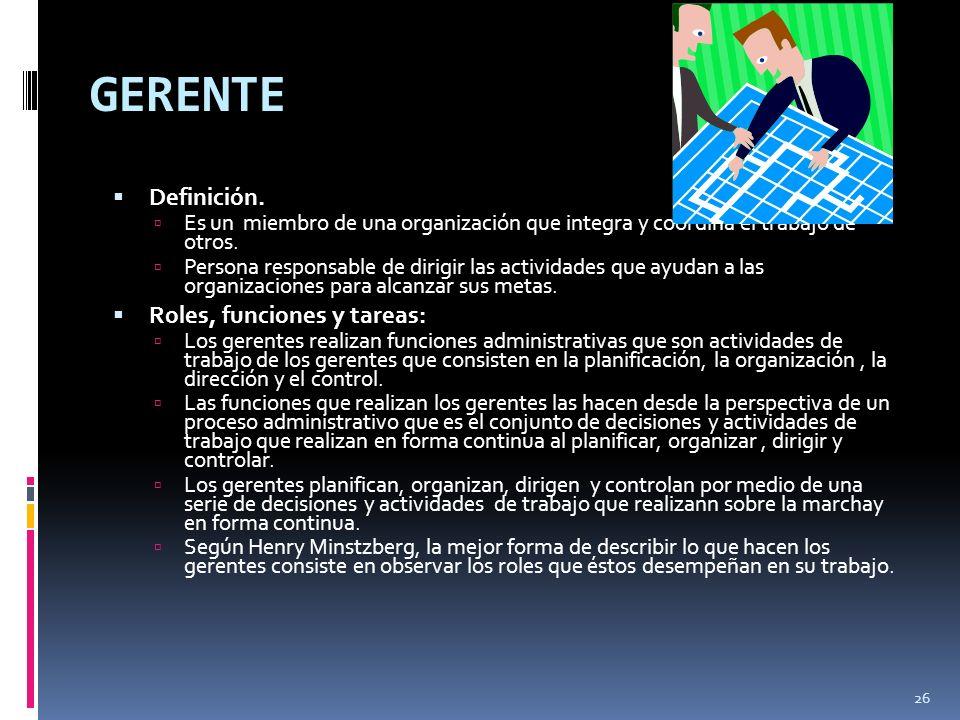GERENTE Definición. Roles, funciones y tareas: