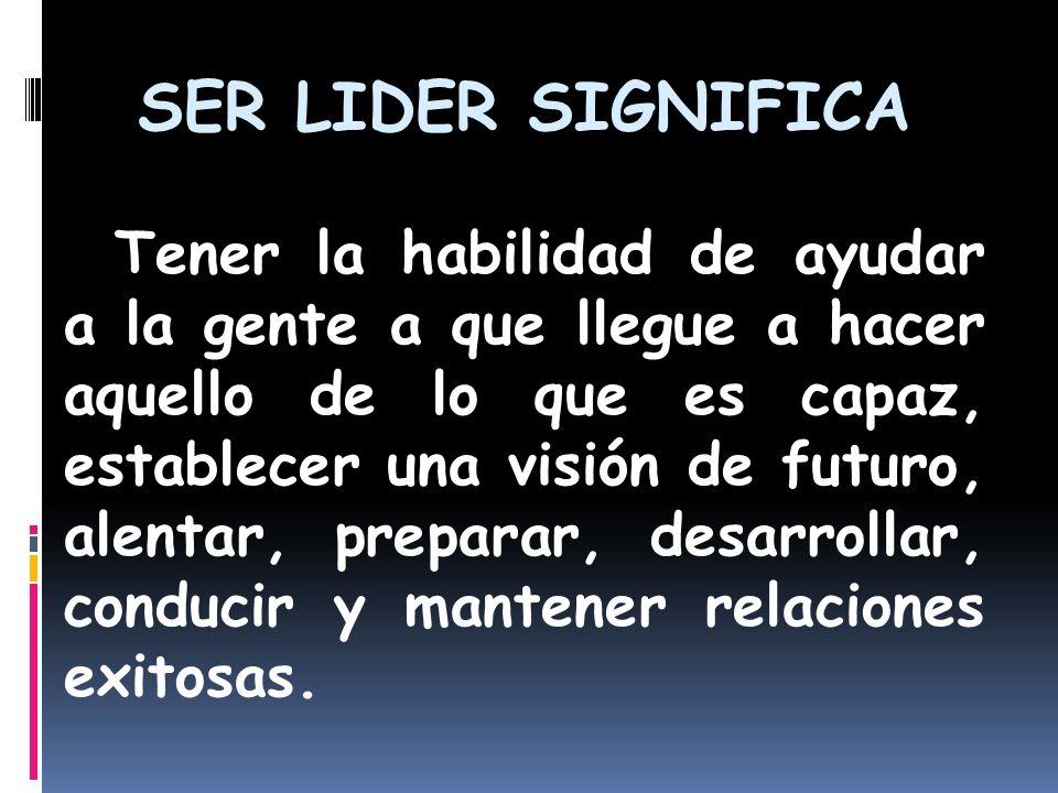 SER LIDER SIGNIFICA