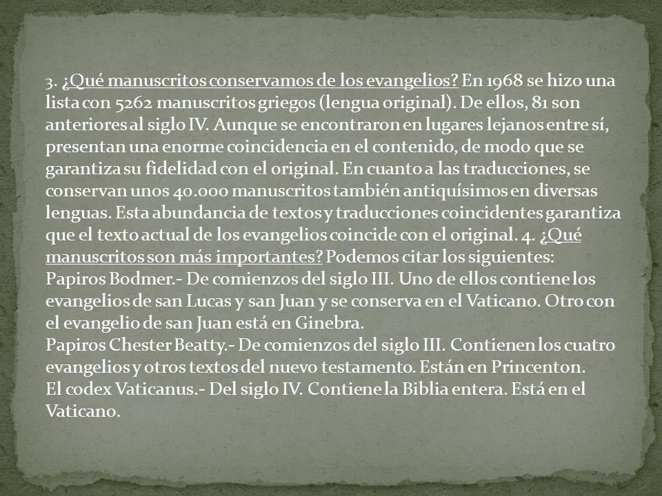 3. ¿Qué manuscritos conservamos de los evangelios