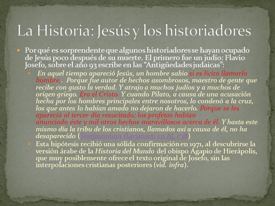 La Historia: Jesús y los historiadores