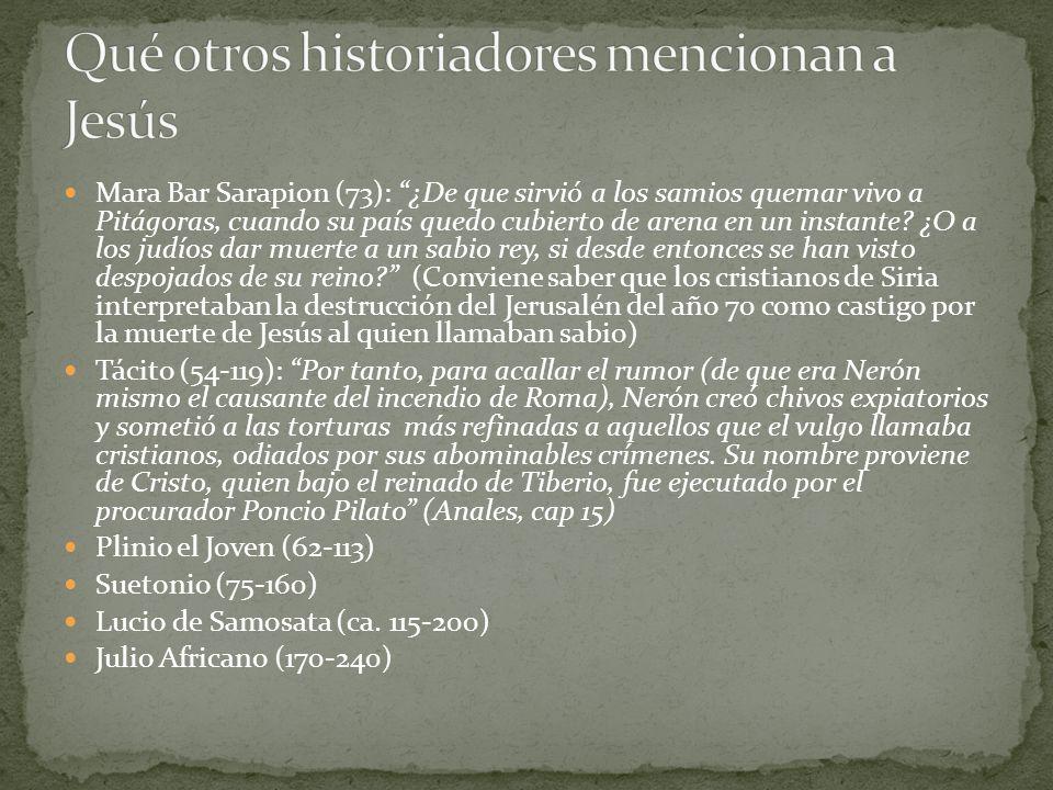 Qué otros historiadores mencionan a Jesús
