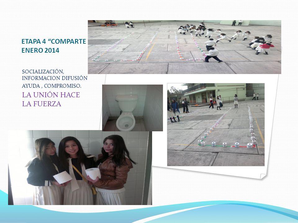 ETAPA 4 COMPARTE ENERO 2014 LA UNIÓN HACE LA FUERZA