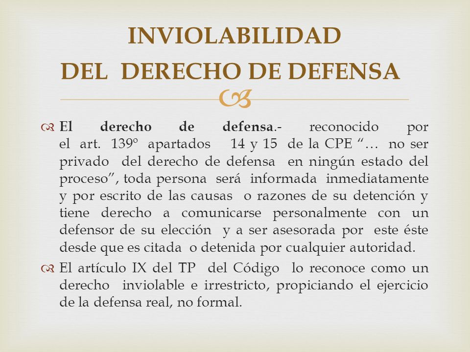 INVIOLABILIDAD DEL DERECHO DE DEFENSA