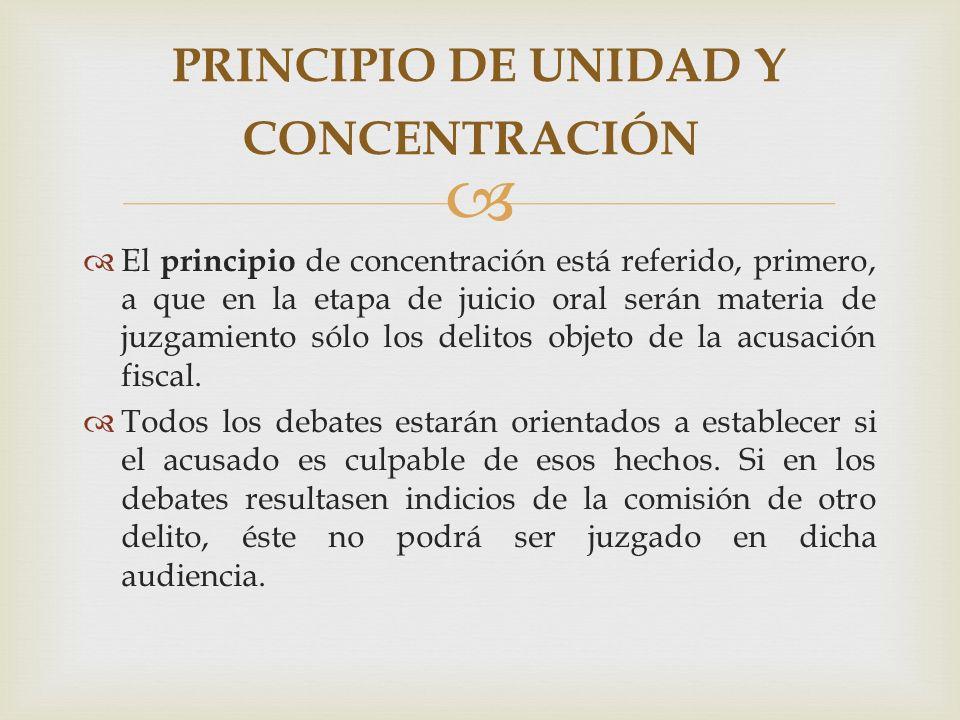 PRINCIPIO DE UNIDAD Y CONCENTRACIÓN