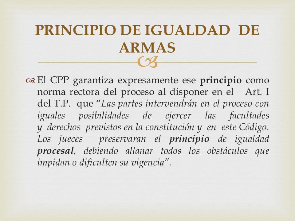PRINCIPIO DE IGUALDAD DE ARMAS