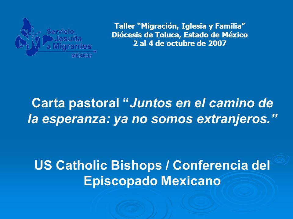 US Catholic Bishops / Conferencia del Episcopado Mexicano