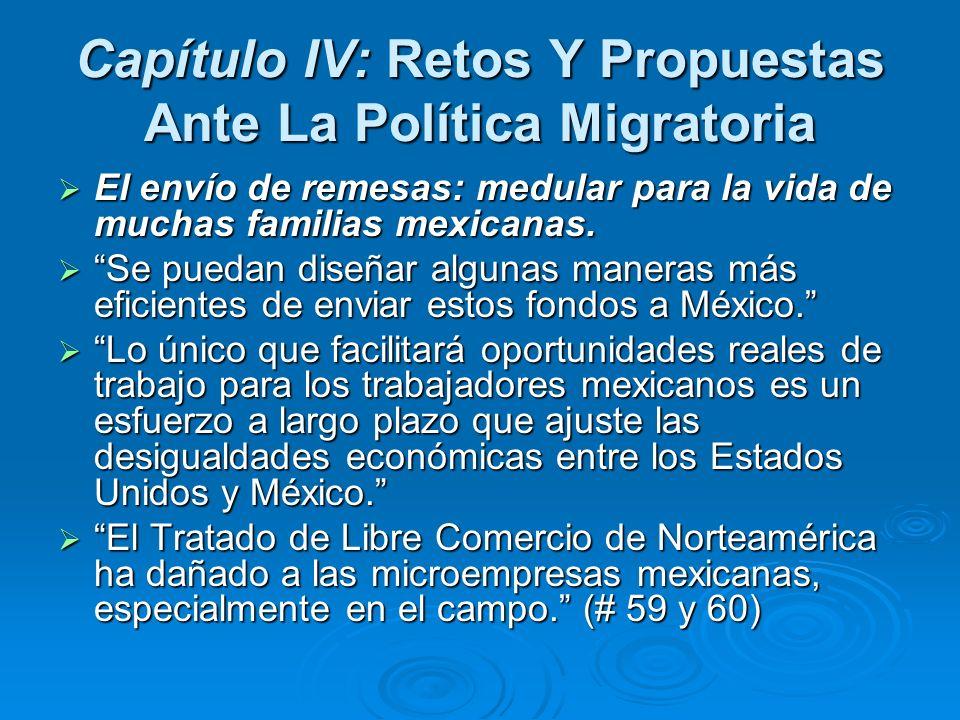 Capítulo IV: Retos Y Propuestas Ante La Política Migratoria