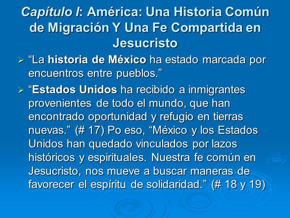 Capítulo I: América: Una Historia Común de Migración Y Una Fe Compartida en Jesucristo