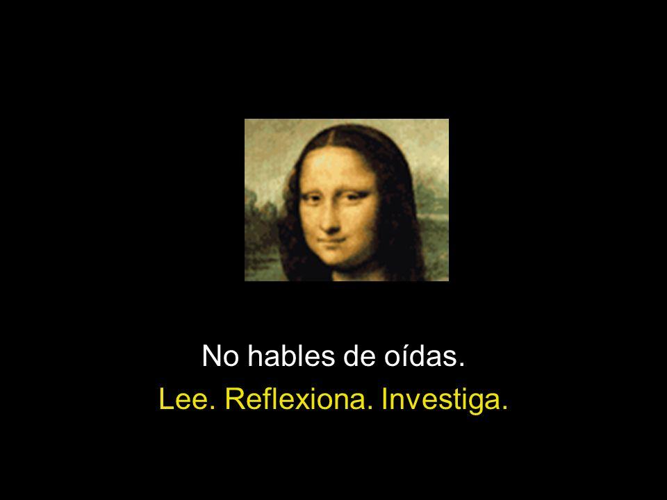Lee. Reflexiona. Investiga.