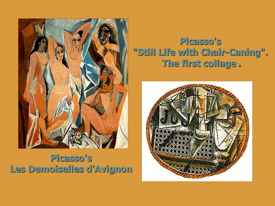 Still Life with Chair-Caning . Les Demoiselles d Avignon