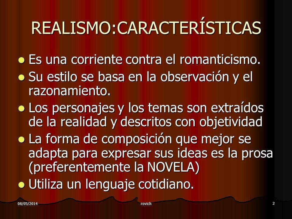 REALISMO:CARACTERÍSTICAS