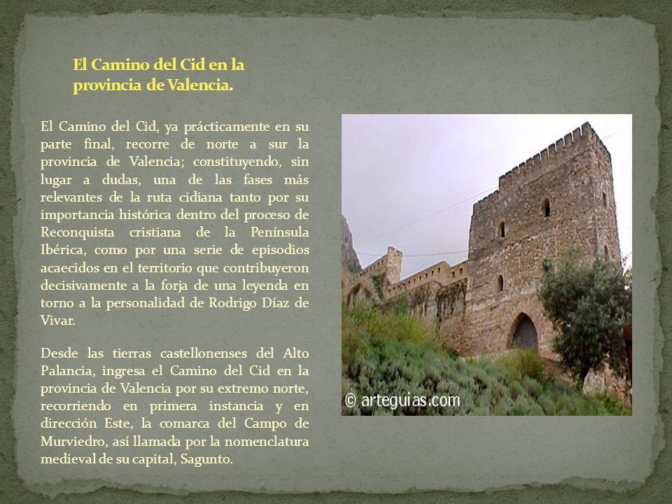 El Camino del Cid en la provincia de Valencia.