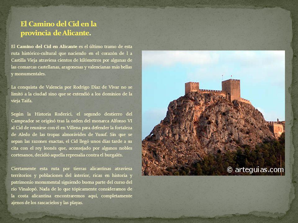 El Camino del Cid en la provincia de Alicante.