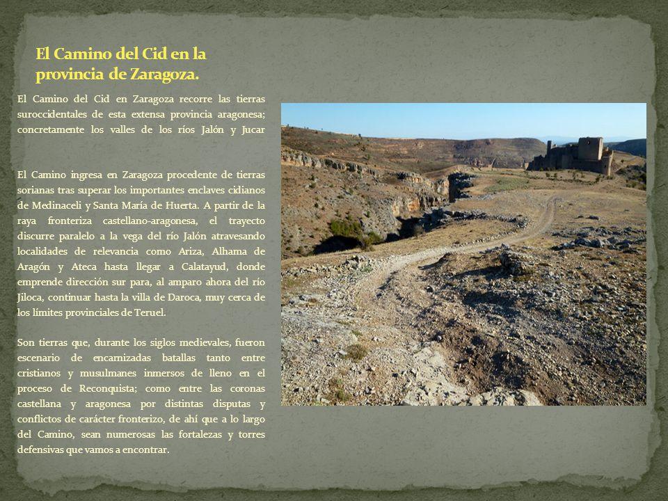 El Camino del Cid en la provincia de Zaragoza.