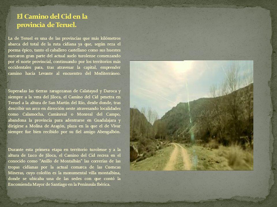 El Camino del Cid en la provincia de Teruel.