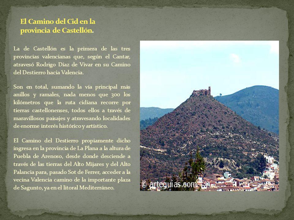 El Camino del Cid en la provincia de Castellón.