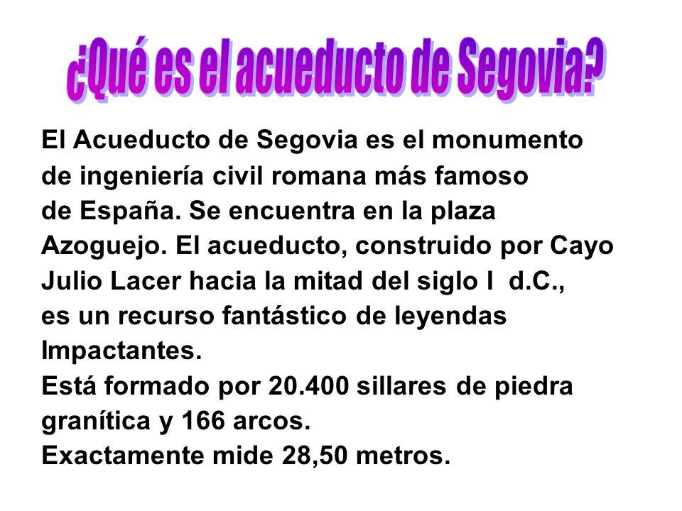 ¿Qué es el acueducto de Segovia