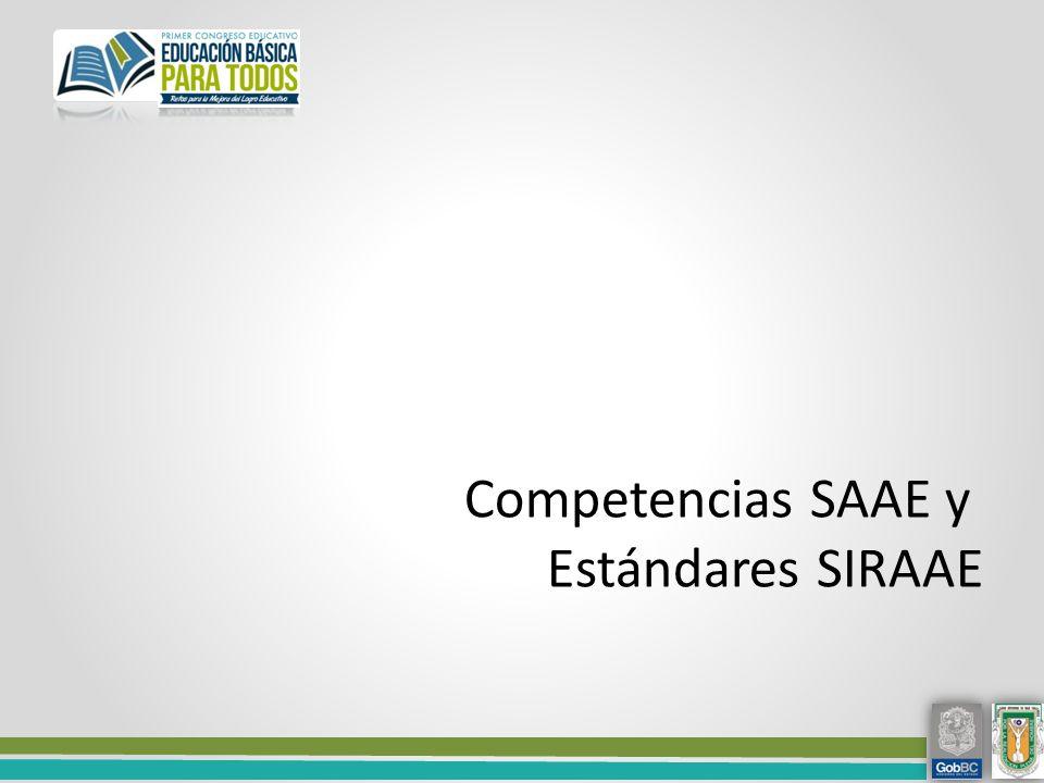 Competencias SAAE y Estándares SIRAAE