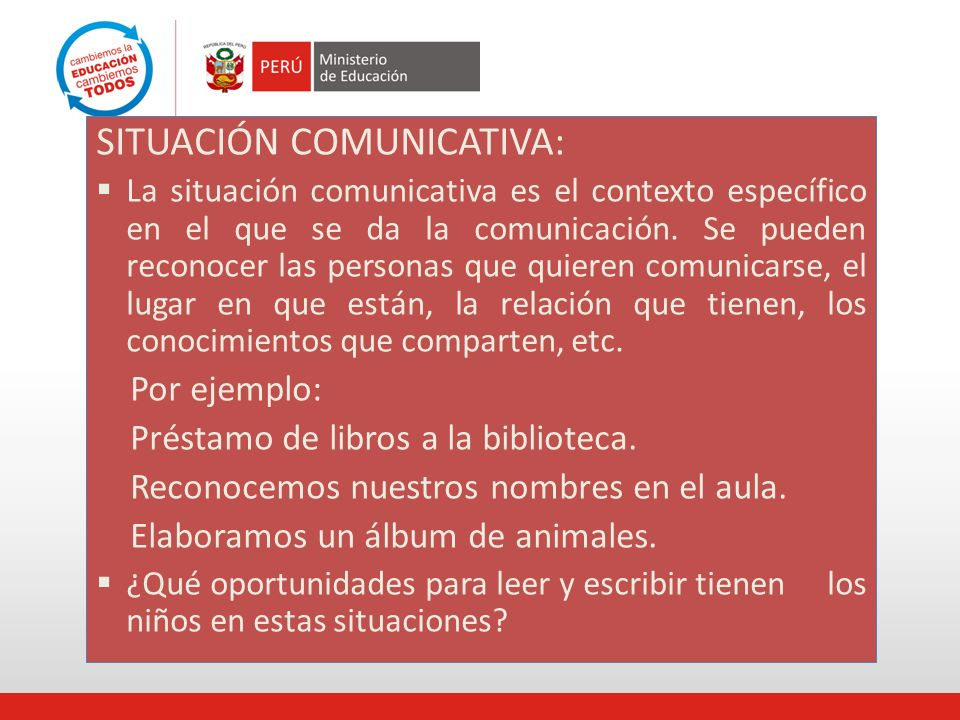 SITUACIÓN COMUNICATIVA: