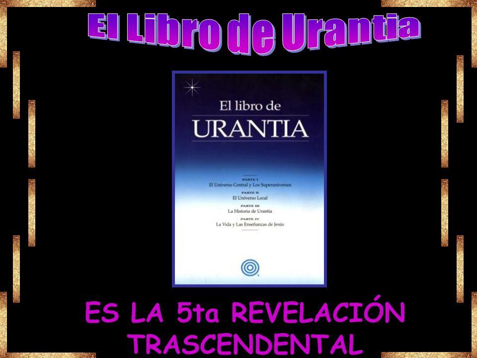 ES LA 5ta REVELACIÓN TRASCENDENTAL