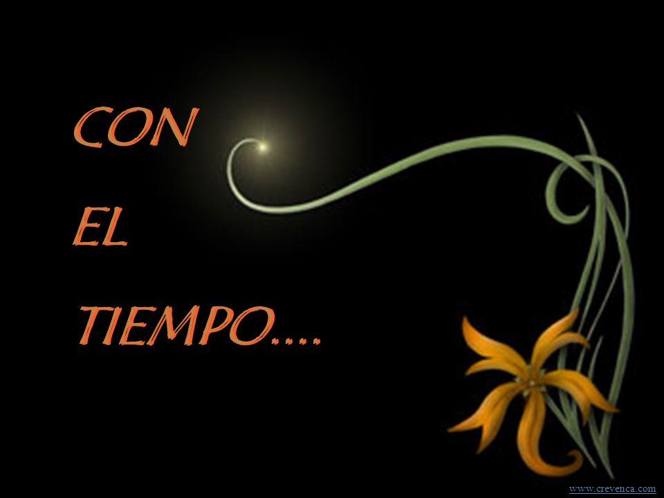 CON EL TIEMPO.... www.crevenca.com