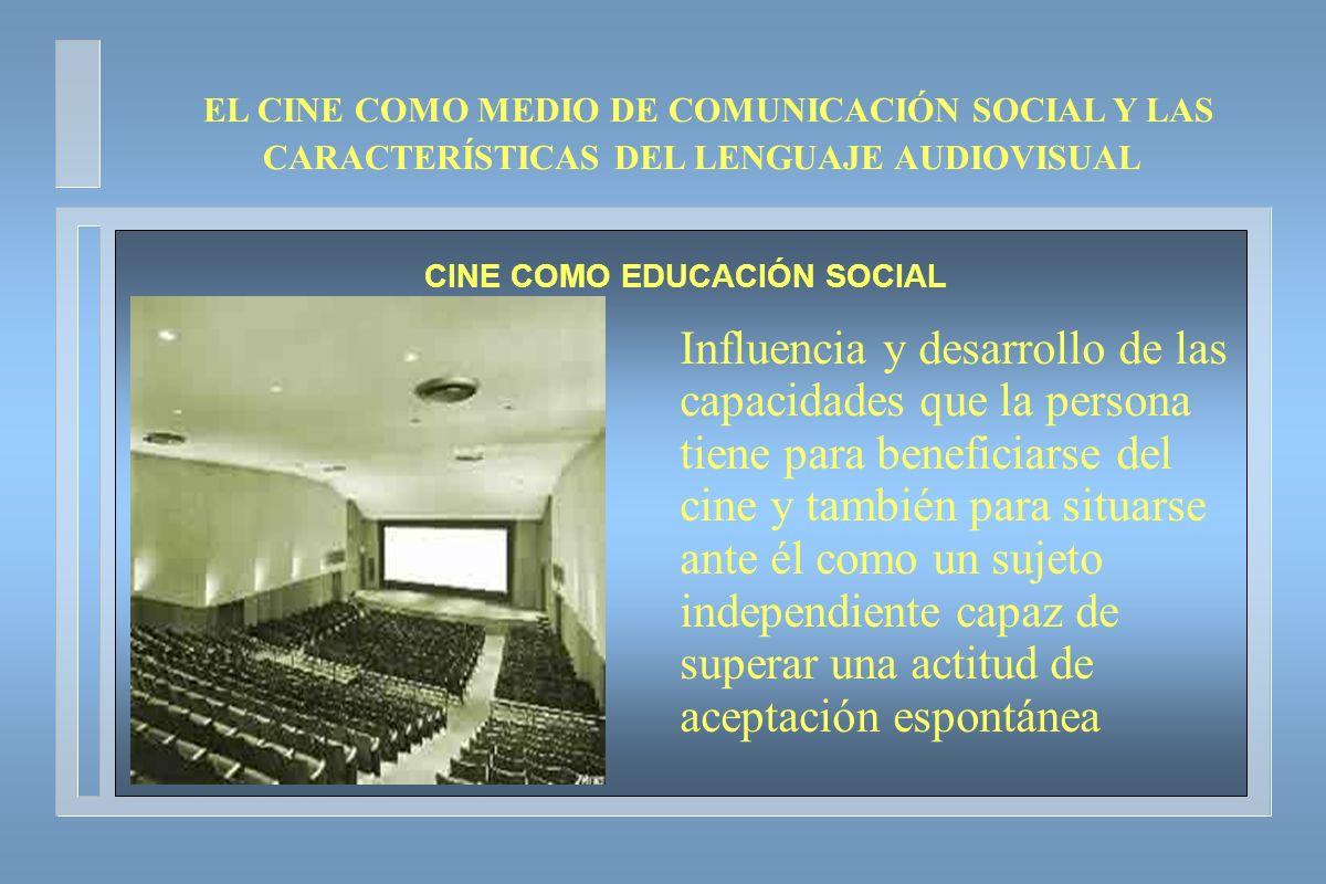 CINE COMO EDUCACIÓN SOCIAL