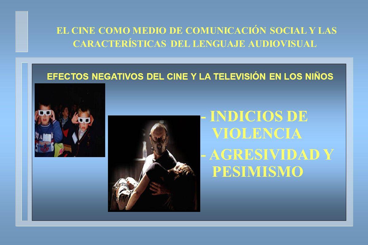 EFECTOS NEGATIVOS DEL CINE Y LA TELEVISIÓN EN LOS NIÑOS