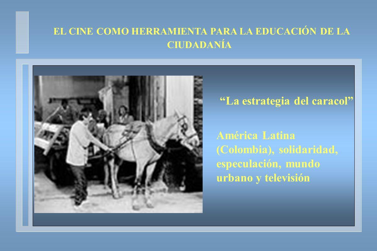 EL CINE COMO HERRAMIENTA PARA LA EDUCACIÓN DE LA CIUDADANÍA