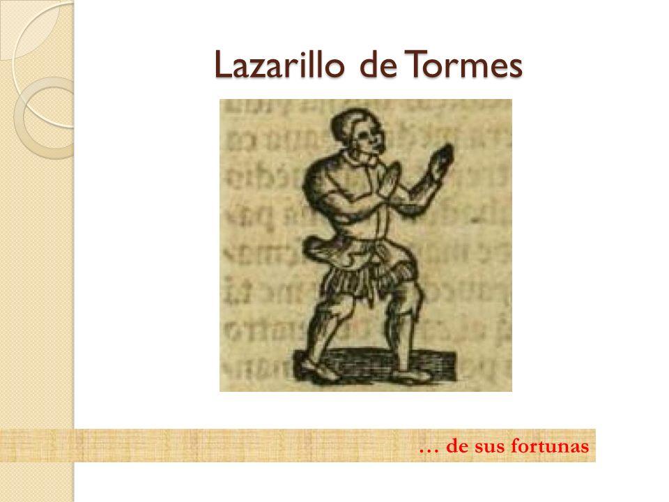 Lazarillo de Tormes … de sus fortunas