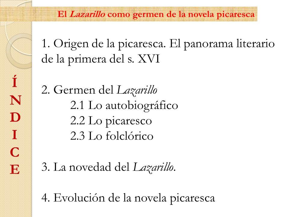 El Lazarillo como germen de la novela picaresca