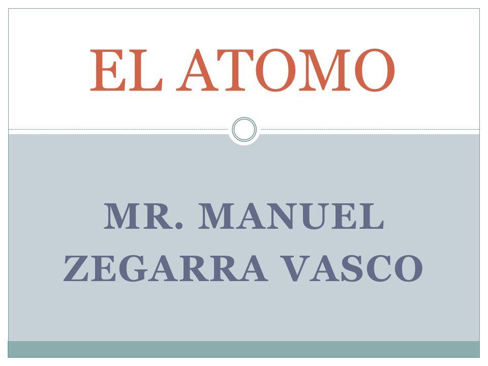 MR. MANUEL ZEGARRA VASCO