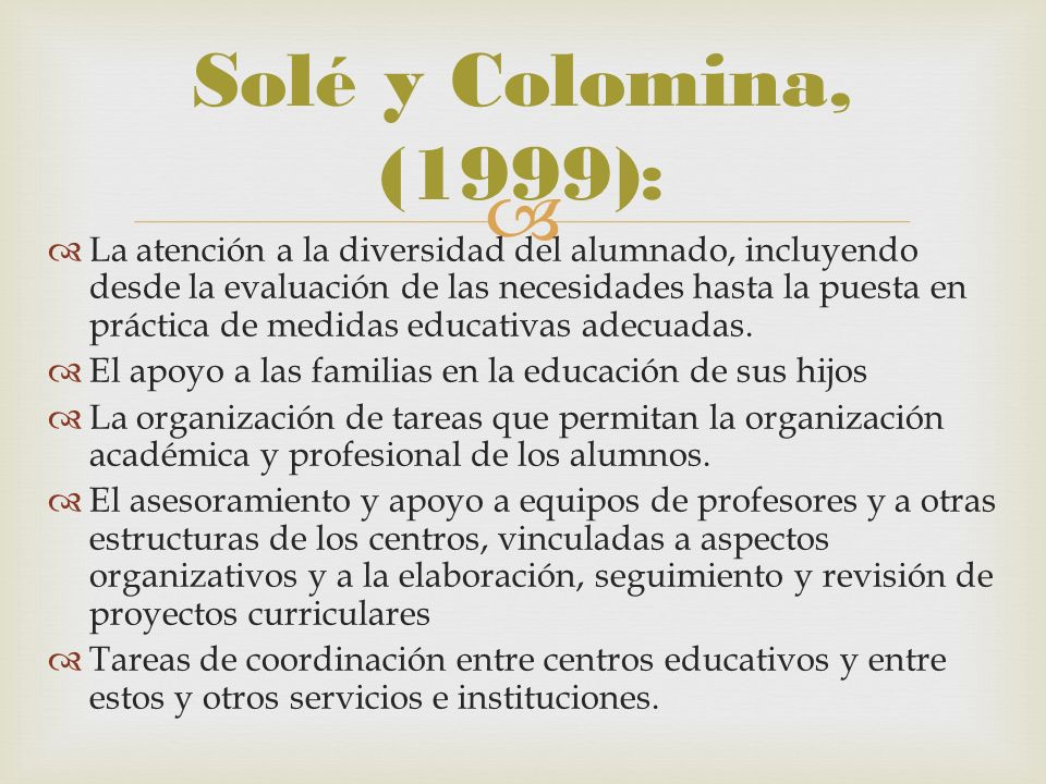 Solé y Colomina, (1999):