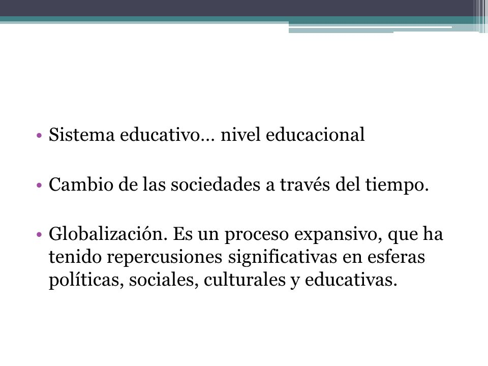 Sistema educativo… nivel educacional