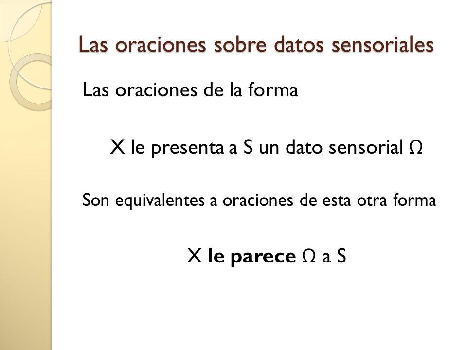Las oraciones sobre datos sensoriales