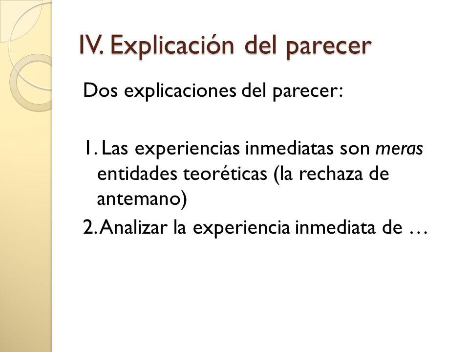 IV. Explicación del parecer