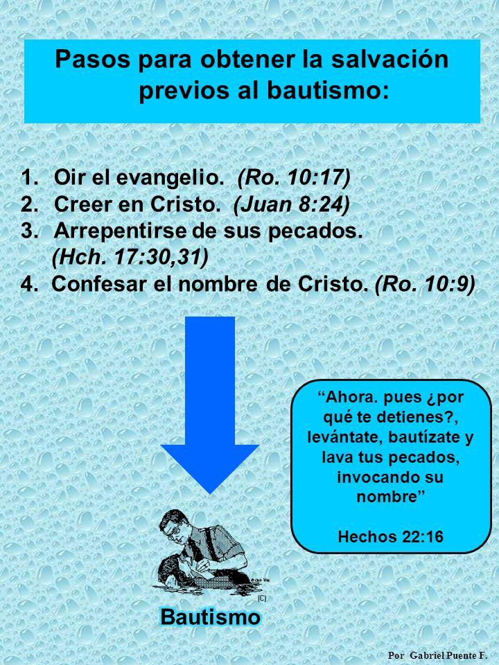 Pasos para obtener la salvación previos al bautismo: