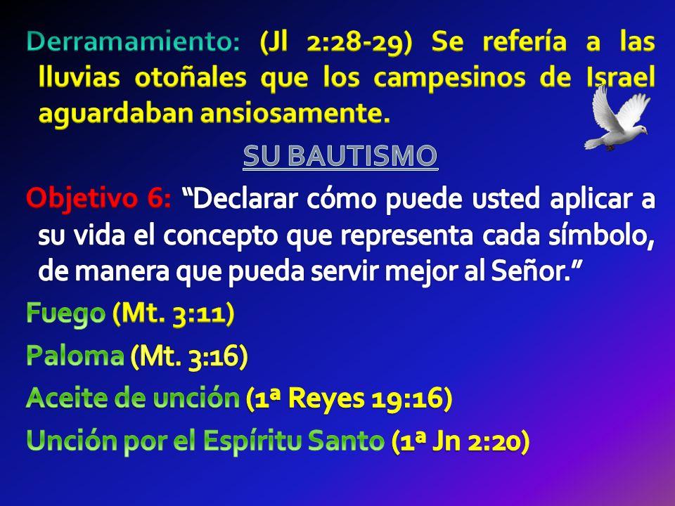 Derramamiento: (Jl 2:28-29) Se refería a las lluvias otoñales que los campesinos de Israel aguardaban ansiosamente.
