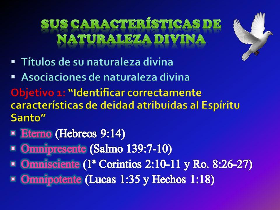 Sus características de naturaleza divina