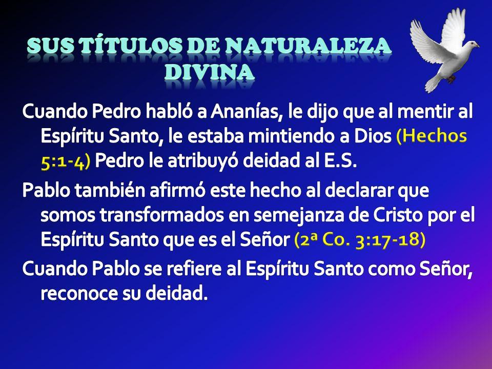 Sus títulos de naturaleza divina
