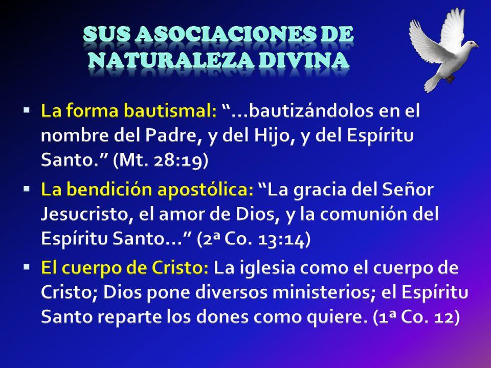 Sus asociaciones de naturaleza divina