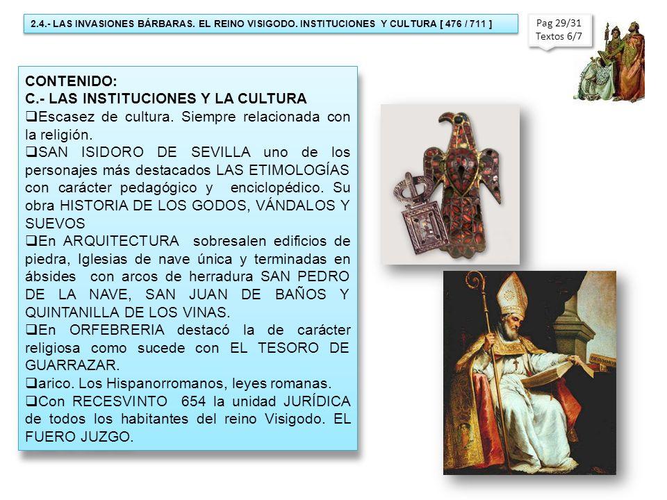 C.- LAS INSTITUCIONES Y LA CULTURA