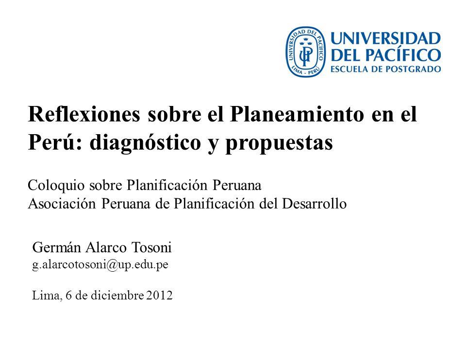 Reflexiones sobre el Planeamiento en el Perú: diagnóstico y propuestas