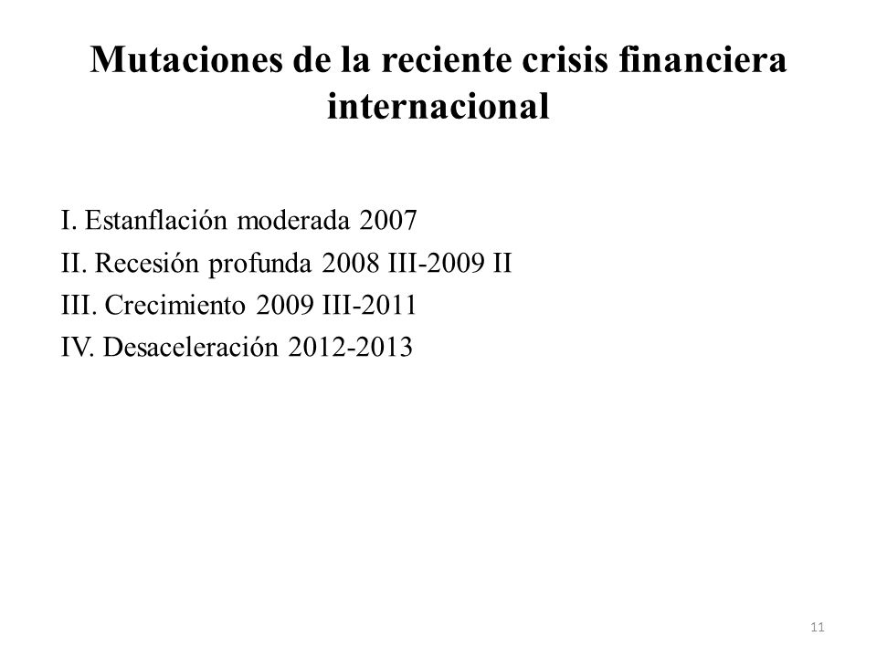 Mutaciones de la reciente crisis financiera internacional