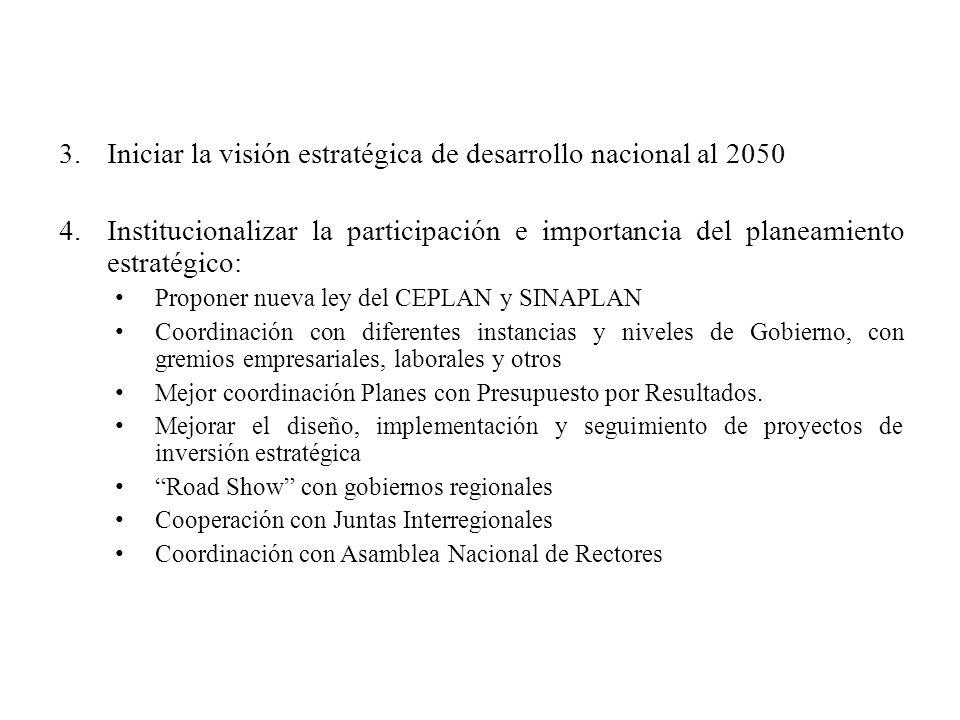 Iniciar la visión estratégica de desarrollo nacional al 2050